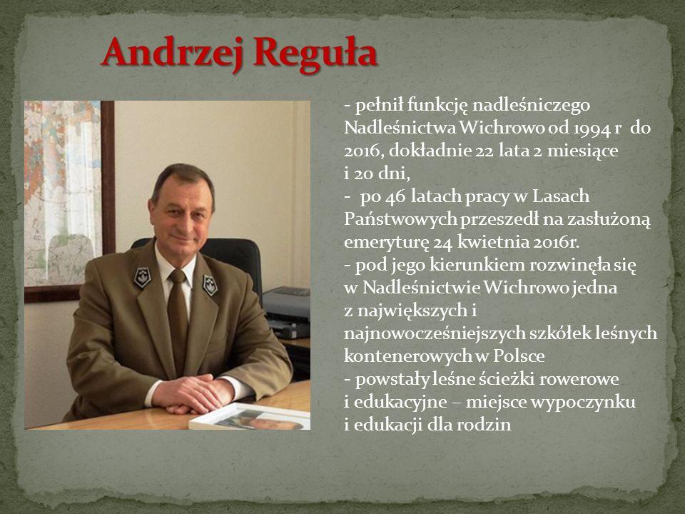- pełnił funkcję nadleśniczego Nadleśnictwa Wichrowo od 1994 r do 2016, dokładnie 22 lata 2 miesiące i 20 dni, - po 46 latach pracy w Lasach Państwowych przeszedł na zasłużoną emeryturę 24 kwietnia 2016r.