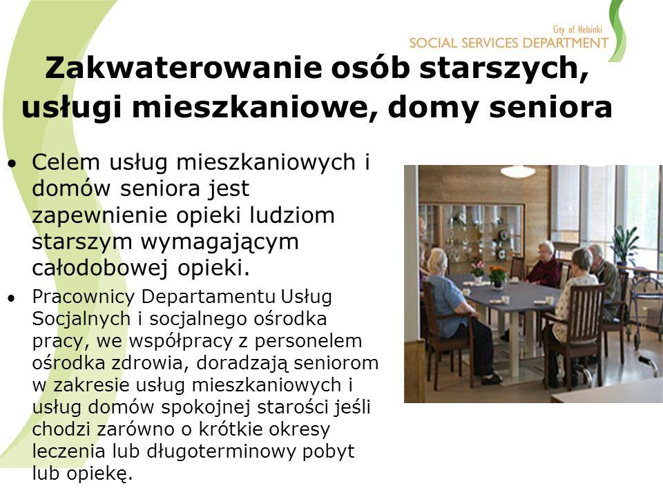Zakwaterowanie osób starszych, usługi mieszkaniowe, domy seniora Celem usług mieszkaniowych i domów seniora jest zapewnienie opieki ludziom starszym wymagającym całodobowej opieki.