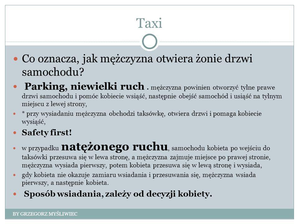 Taxi Co oznacza, jak mężczyzna otwiera żonie drzwi samochodu? Parking, niewielki ruch. mężczyzna powinien otworzyć tylne prawe drzwi samochodu i pomóc