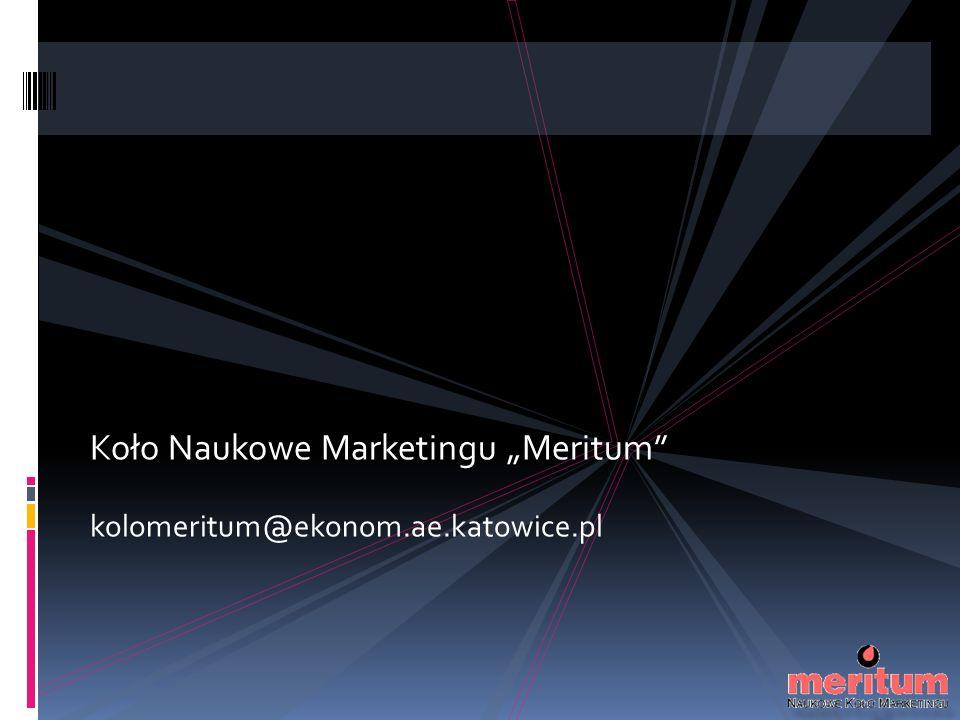 """Koło Naukowe Marketingu """"Meritum kolomeritum@ekonom.ae.katowice.pl"""