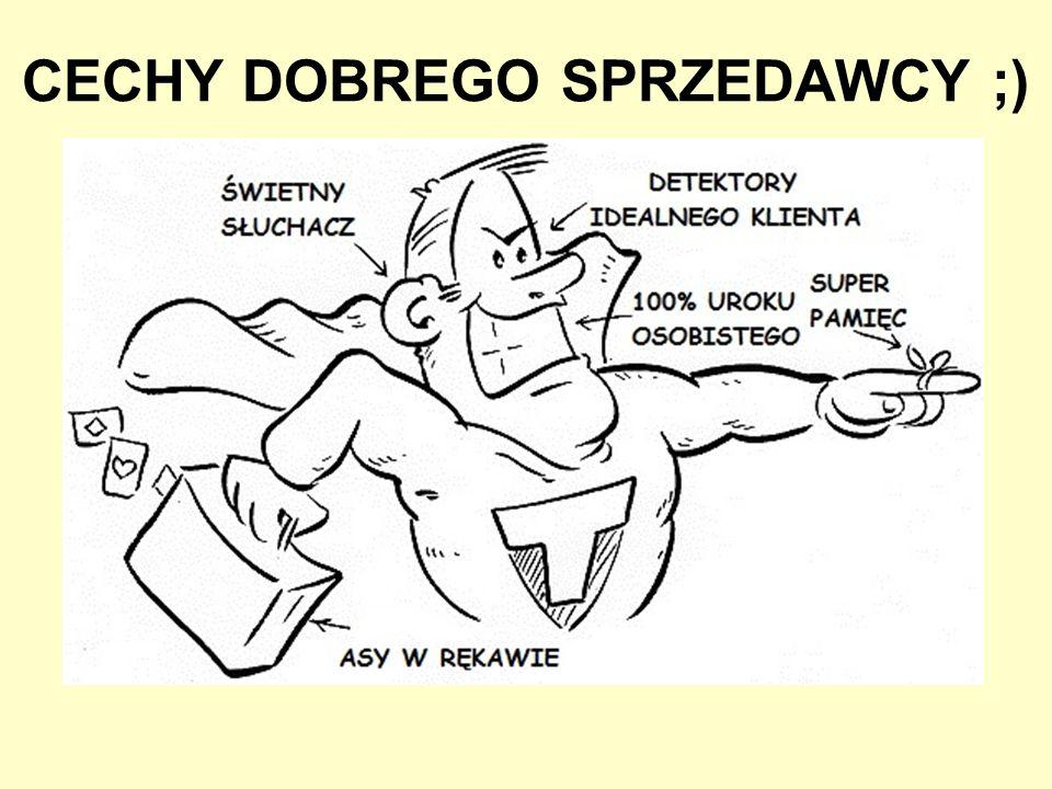 CECHY DOBREGO SPRZEDAWCY ;)
