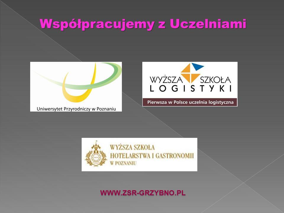 Współpracujemy z Uczelniami WWW.ZSR-GRZYBNO.PL