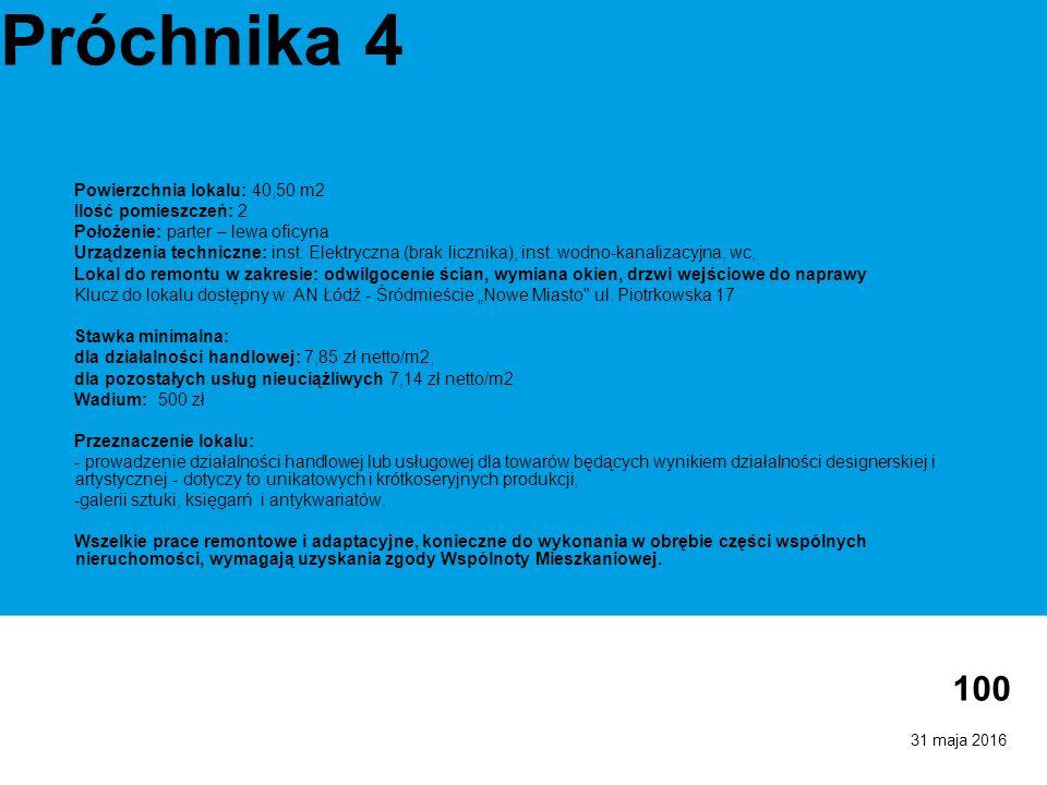 31 maja 2016 100 Próchnika 4 Powierzchnia lokalu: 40,50 m2 Ilość pomieszczeń: 2 Położenie: parter – lewa oficyna Urządzenia techniczne: inst. Elektryc