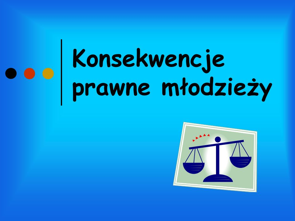 Konsekwencje prawne młodzieży