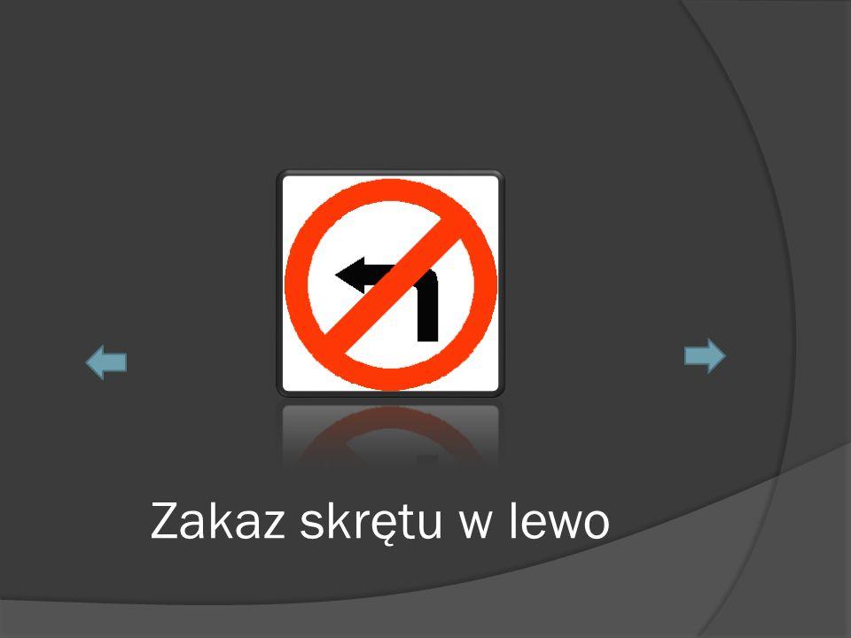 Zakaz skrętu w lewo
