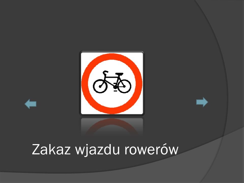 Zakaz wjazdu rowerów