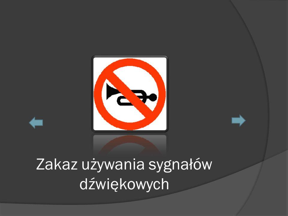 Zakaz używania sygnałów dźwiękowych