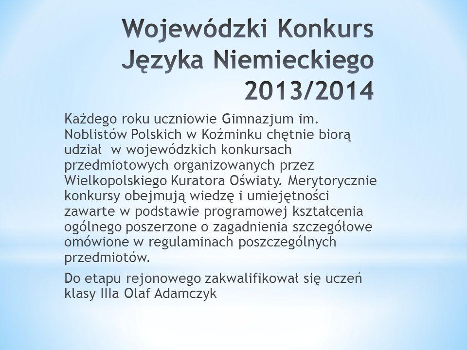 Każdego roku uczniowie Gimnazjum im. Noblistów Polskich w Koźminku chętnie biorą udział w wojewódzkich konkursach przedmiotowych organizowanych przez