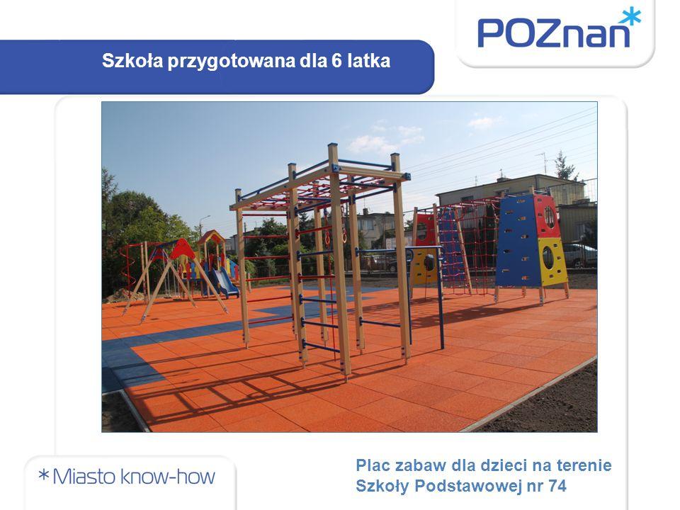 Plac zabaw dla dzieci na terenie Szkoły Podstawowej nr 74 Szkoła przygotowana dla 6 latka