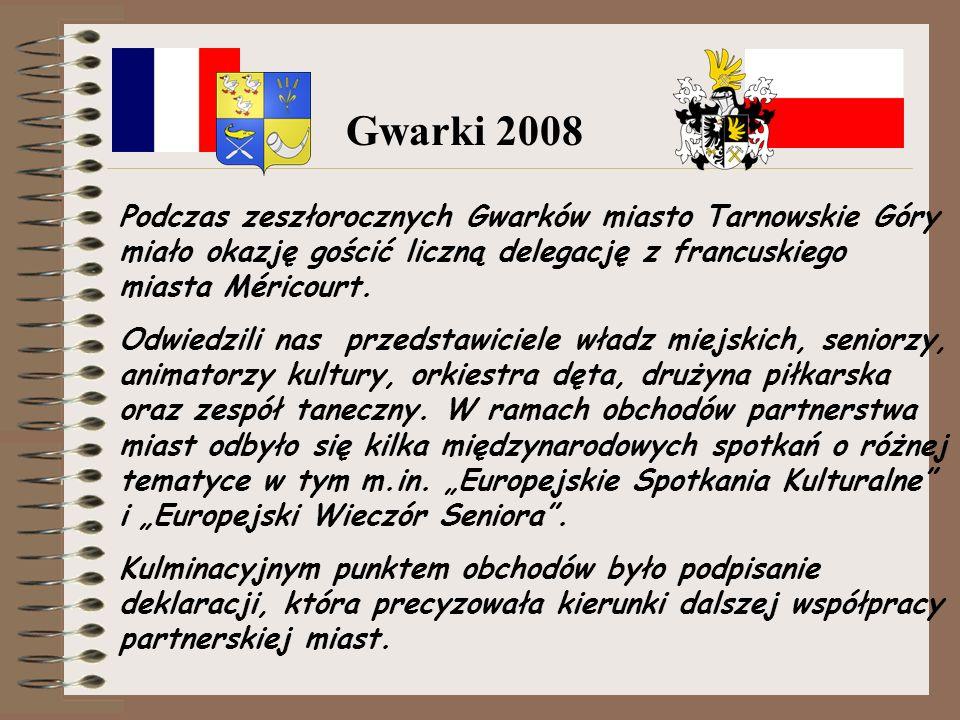 Podczas zeszłorocznych Gwarków miasto Tarnowskie Góry miało okazję gościć liczną delegację z francuskiego miasta Méricourt.