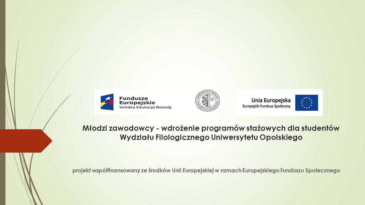 http://stazewf.uni.opole.pl  3 miesiące VII-IX (X)  6 godzin dziennie (średnio)  3 rodzaje:  do 50 km  powyżej 50 km  zagraniczne
