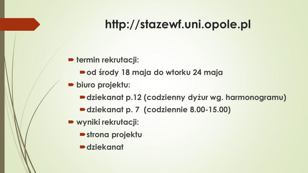 http://stazewf.uni.opole.pl  dokumenty rekrutacyjne:  zał.