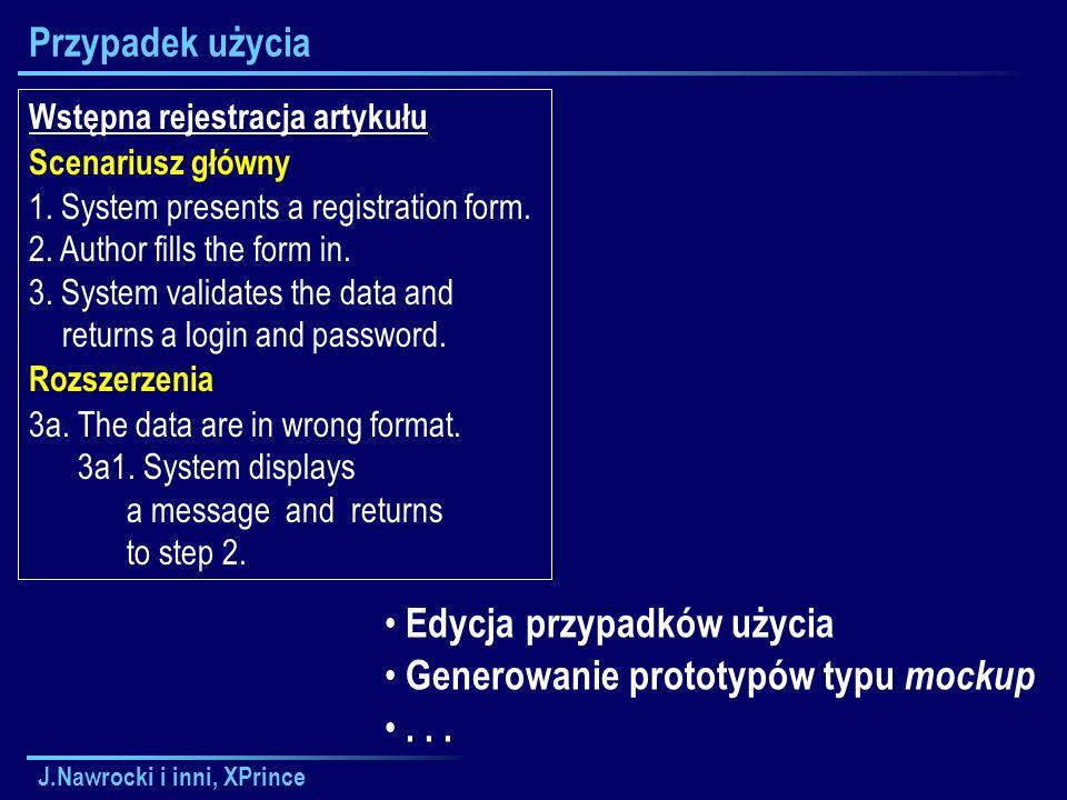 J.Nawrocki i inni, XPrince Przypadek użycia Wstępna rejestracja artykułu Scenariusz główny 1.