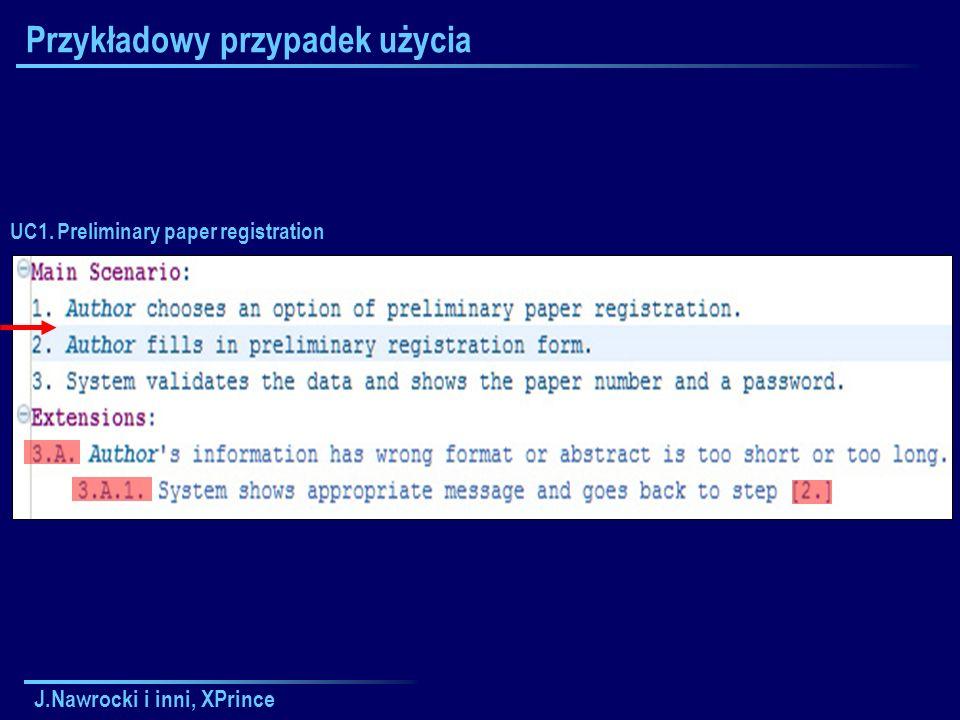 J.Nawrocki i inni, XPrince Przykładowy przypadek użycia UC1. Preliminary paper registration