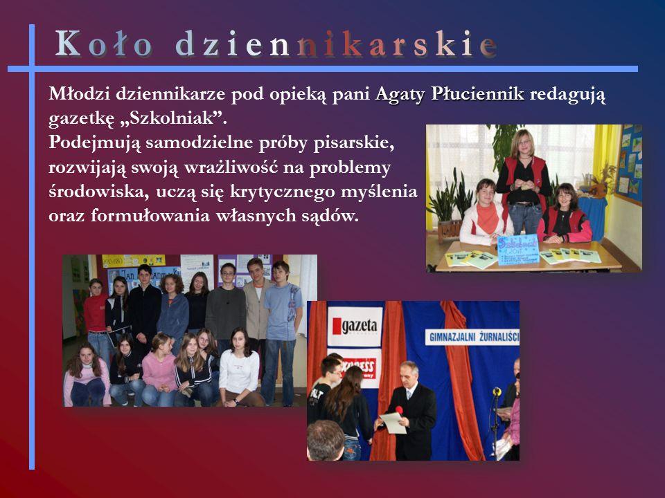 """Agaty Płuciennik Młodzi dziennikarze pod opieką pani Agaty Płuciennik redagują gazetkę """"Szkolniak ."""