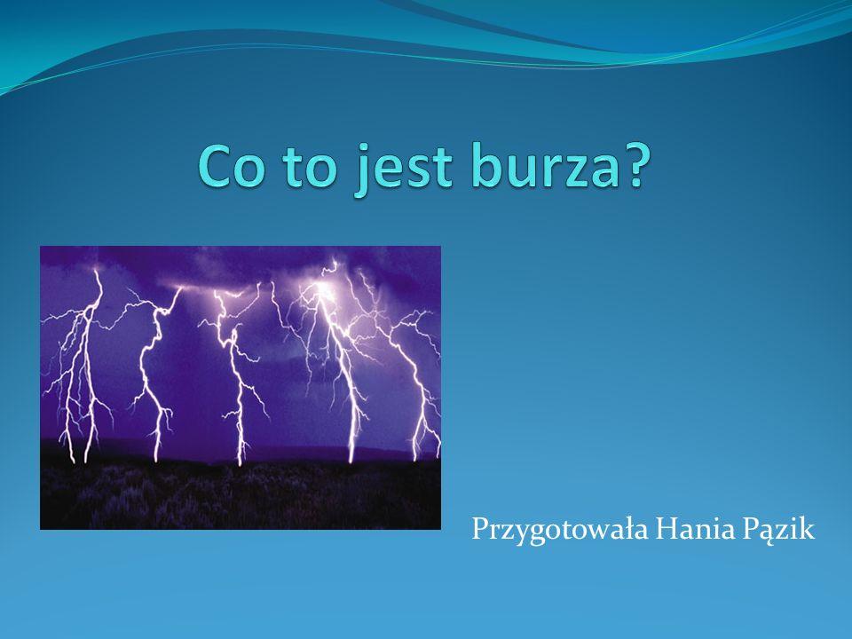 Przygotowała Hania Pązik