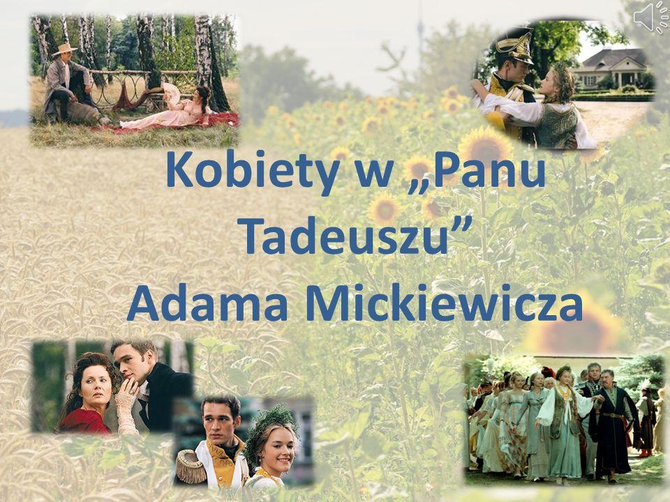 """Kobiety w """"Panu Tadeuszu Adama Mickiewicza"""