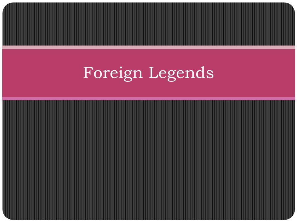 Foreign Legends