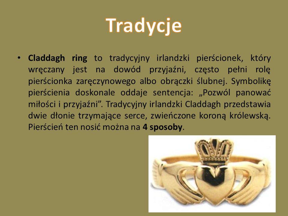 Claddagh ring to tradycyjny irlandzki pierścionek, który wręczany jest na dowód przyjaźni, często pełni rolę pierścionka zaręczynowego albo obrączki ślubnej.