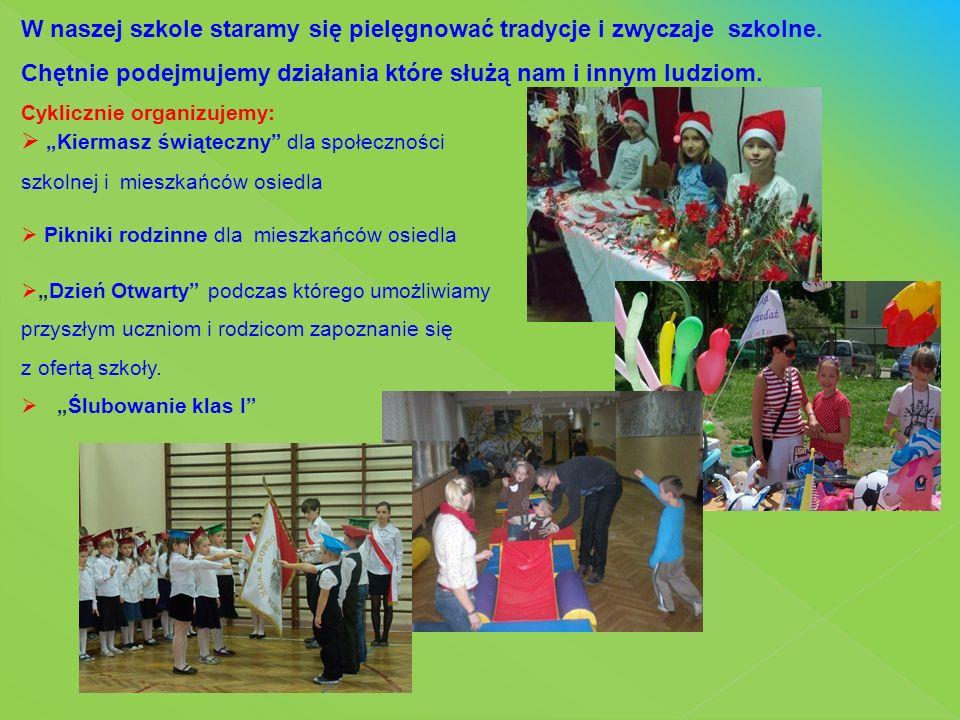 W naszej szkole staramy się pielęgnować tradycje i zwyczaje szkolne. Chętnie podejmujemy działania które służą nam i innym ludziom. Cyklicznie organiz
