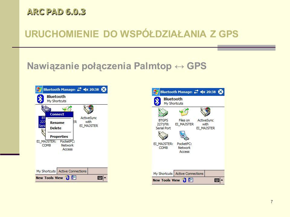 28 ARC PAD 6.0.3 Metodyka pomiaru GPS Ustawienie opcji pomiaru GPS