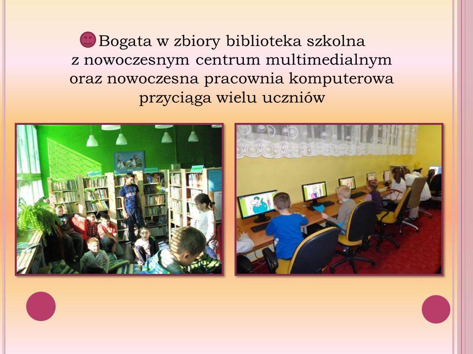 Bogata w zbiory biblioteka szkolna z nowoczesnym centrum multimedialnym oraz nowoczesna pracownia komputerowa przyciąga wielu uczniów
