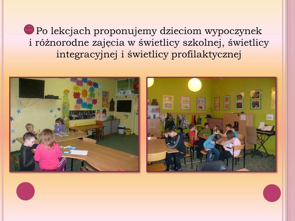 Po lekcjach proponujemy dzieciom wypoczynek i różnorodne zajęcia w świetlicy szkolnej, świetlicy integracyjnej i świetlicy profilaktycznej