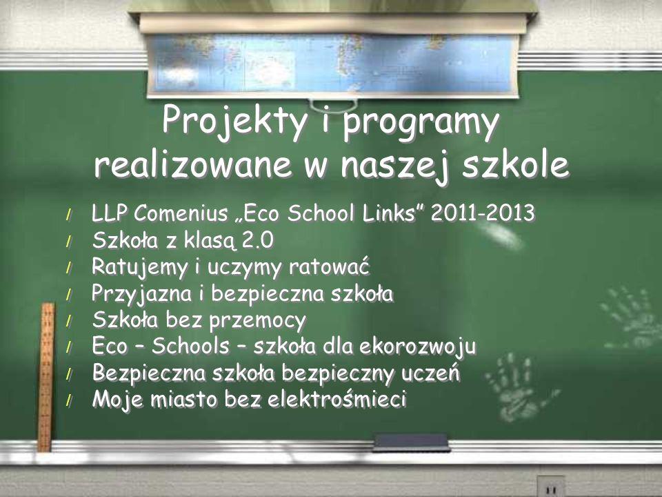 Projekt Comenius - We wrześniu 2011 r.Integracyjna Szkoła Podstawowa nr 67 im.