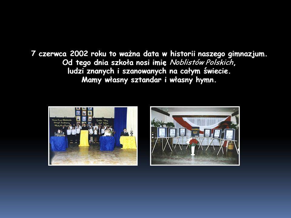 7 czerwca 2002 roku to ważna data w historii naszego gimnazjum.