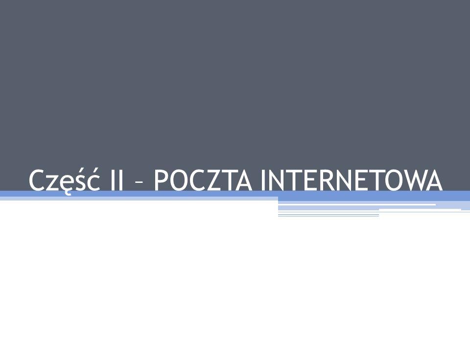 Część II – POCZTA INTERNETOWA