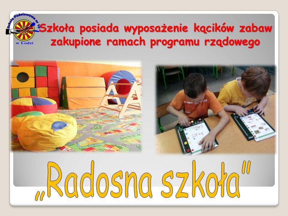 Szkoła posiada wyposażenie kącików zabaw zakupione ramach programu rządowego