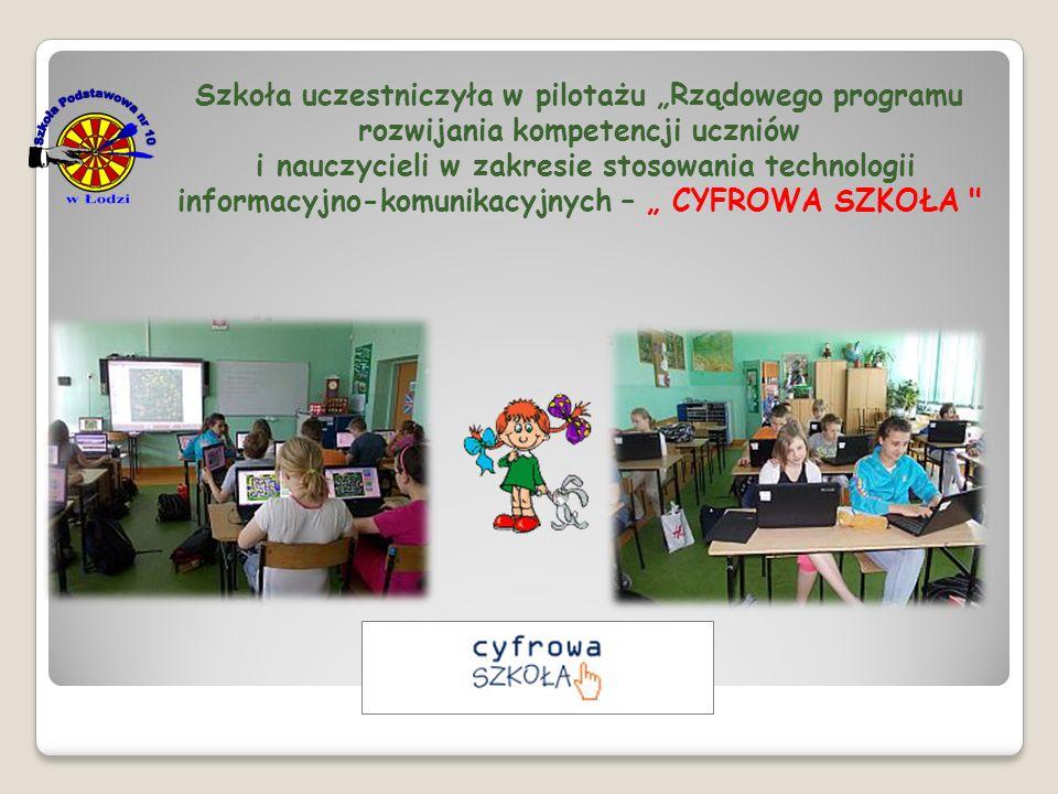 """Szkoła uczestniczyła w pilotażu """"Rządowego programu rozwijania kompetencji uczniów i nauczycieli w zakresie stosowania technologii informacyjno-komuni"""