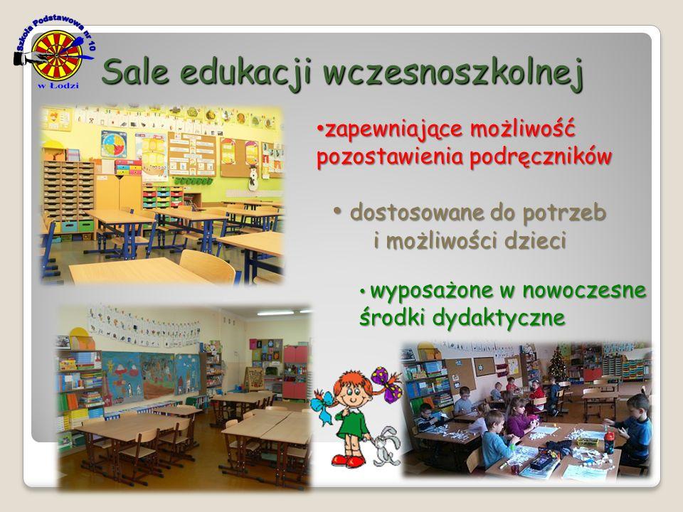Sale edukacji wczesnoszkolnej dostosowane do potrzeb i możliwości dzieci dostosowane do potrzeb i możliwości dzieci wyposażone w nowoczesne środki dyd