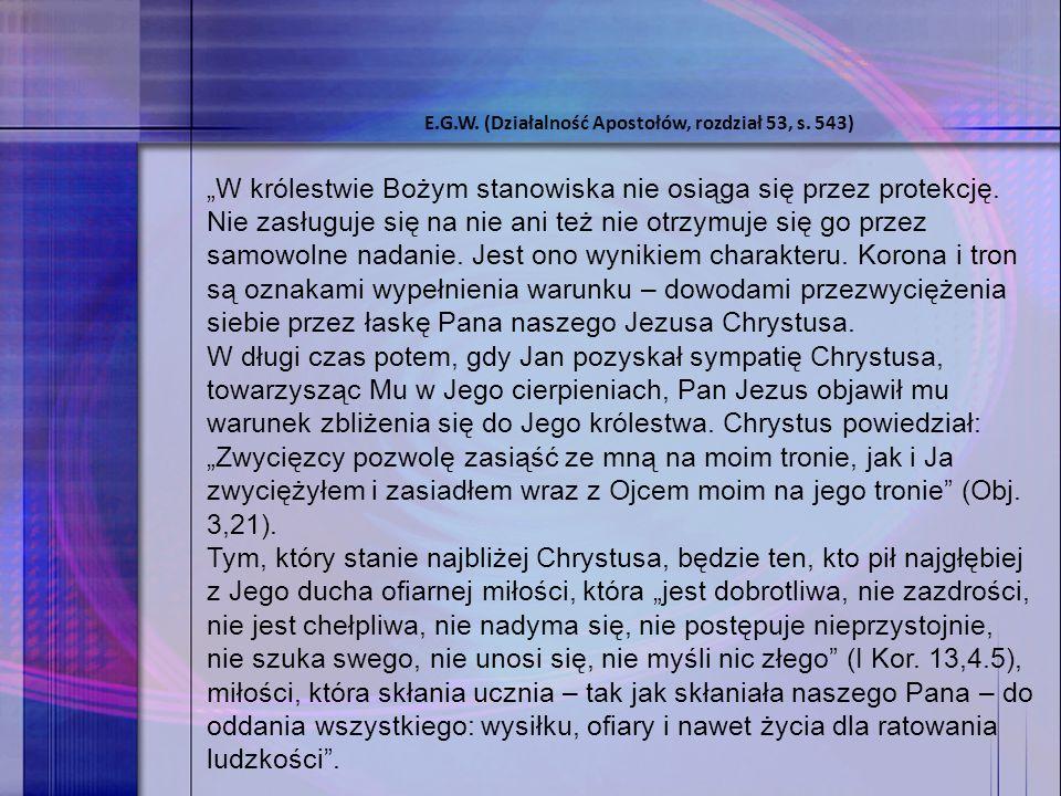"""""""W królestwie Bożym stanowiska nie osiąga się przez protekcję."""