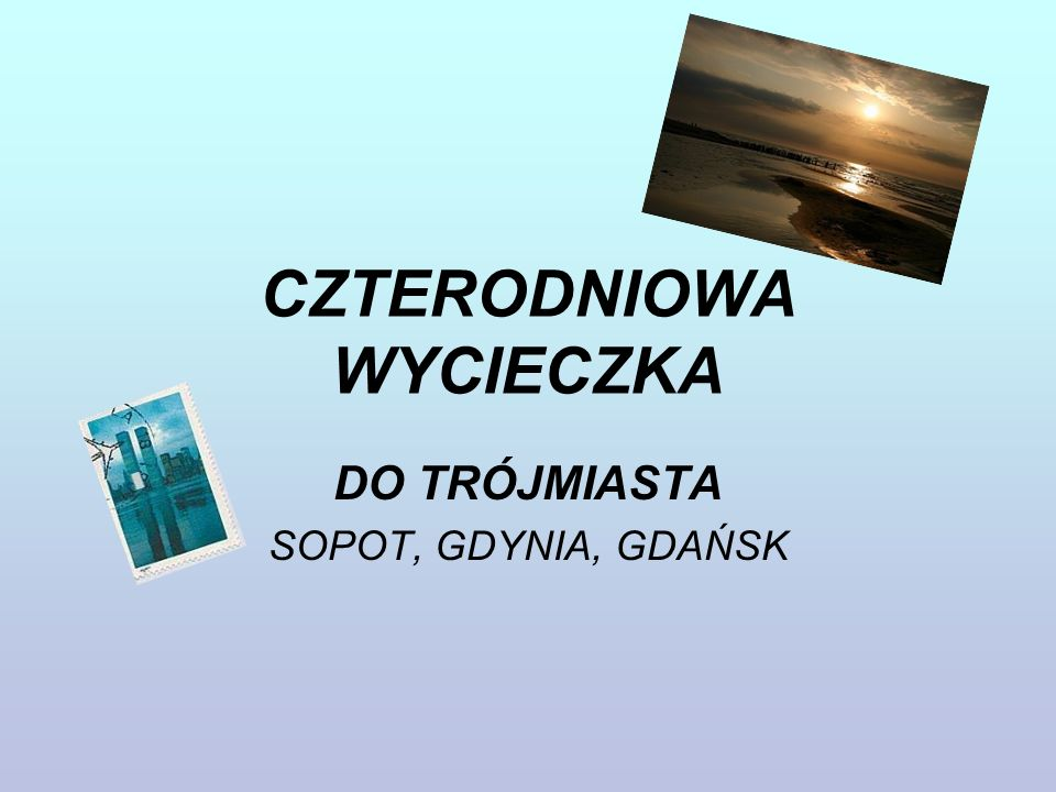 Sopot Sopot jest nadmorskim kurortem, miastem uzdrowiskowym, znanym z organizowanych tam od 1961r.