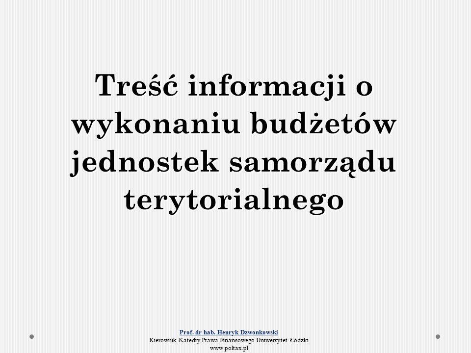 Treść informacji o wykonaniu budżetów jednostek samorządu terytorialnego Prof.