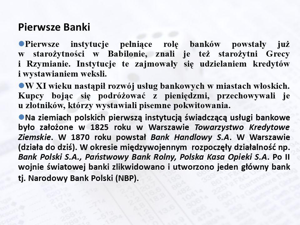 Pierwsze Banki lPierwsze instytucje pełniące rolę banków powstały już w starożytności w Babilonie, znali je też starożytni Grecy i Rzymianie.