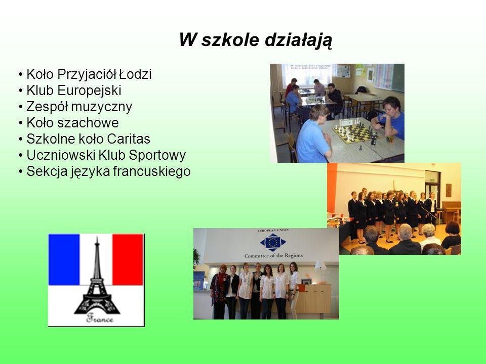 W szkole działają Koło Przyjaciół Łodzi Klub Europejski Zespół muzyczny Koło szachowe Szkolne koło Caritas Uczniowski Klub Sportowy Sekcja języka fran