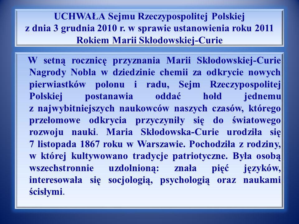 Notka biograficzna Marii Sk ł odowskiej – Curie Skłodowska zdała egzaminy wstępne na wydział fizyki i chemii paryskiej Sorbony jako pierwsza kobieta w historii.
