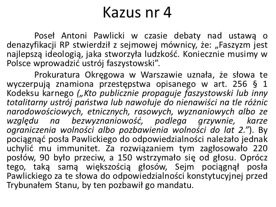 """Poseł Antoni Pawlicki w czasie debaty nad ustawą o denazyfikacji RP stwierdził z sejmowej mównicy, że: """"Faszyzm jest najlepszą ideologią, jaka stworzy"""