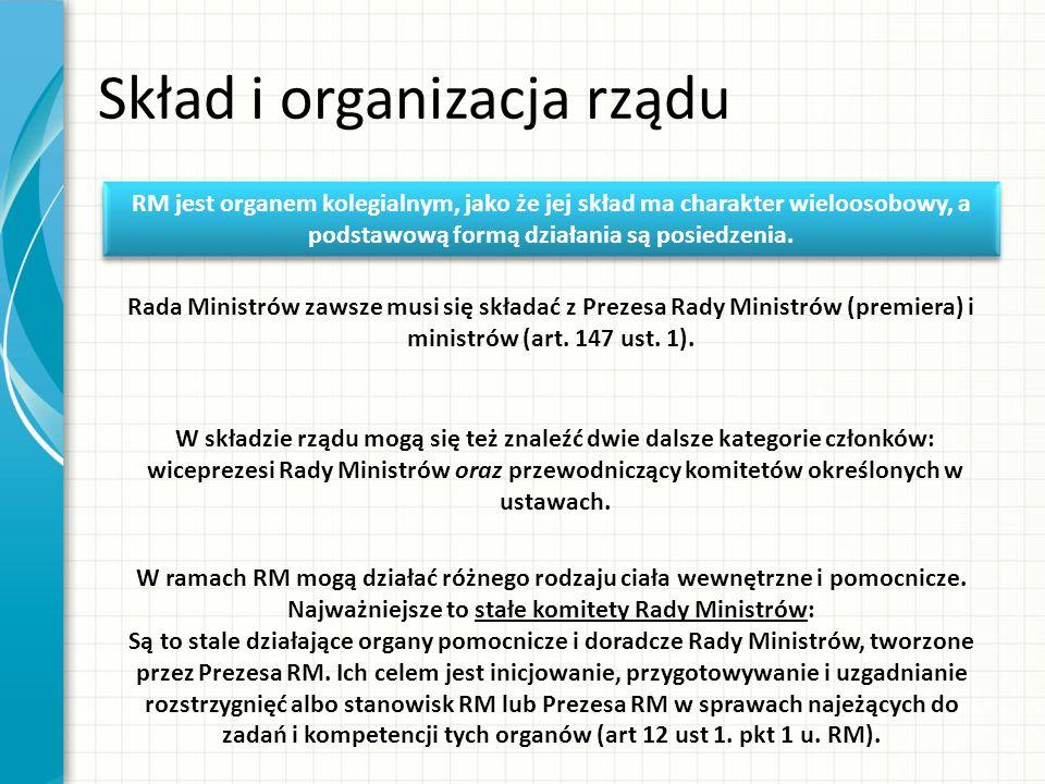 Skład i organizacja rządu RM jest organem kolegialnym, jako że jej skład ma charakter wieloosobowy, a podstawową formą działania są posiedzenia.