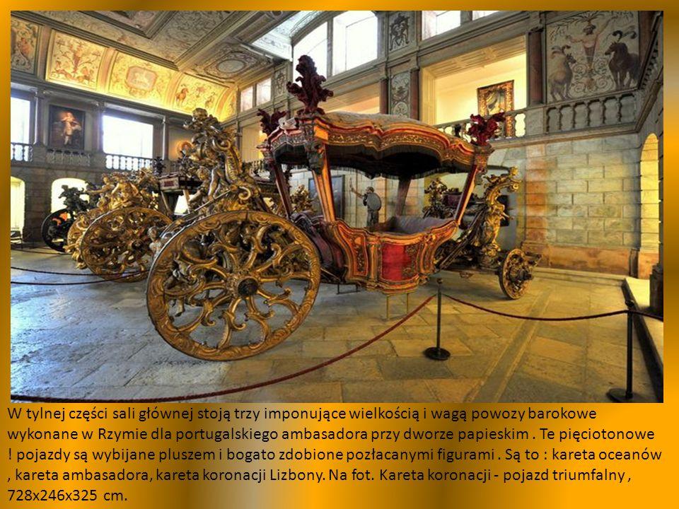 Reprezentacyjne pojazdy, o bogatym wystroju używane na dworach królewskich i magnackich, modne w okresie od XVI do XVIII wieku..