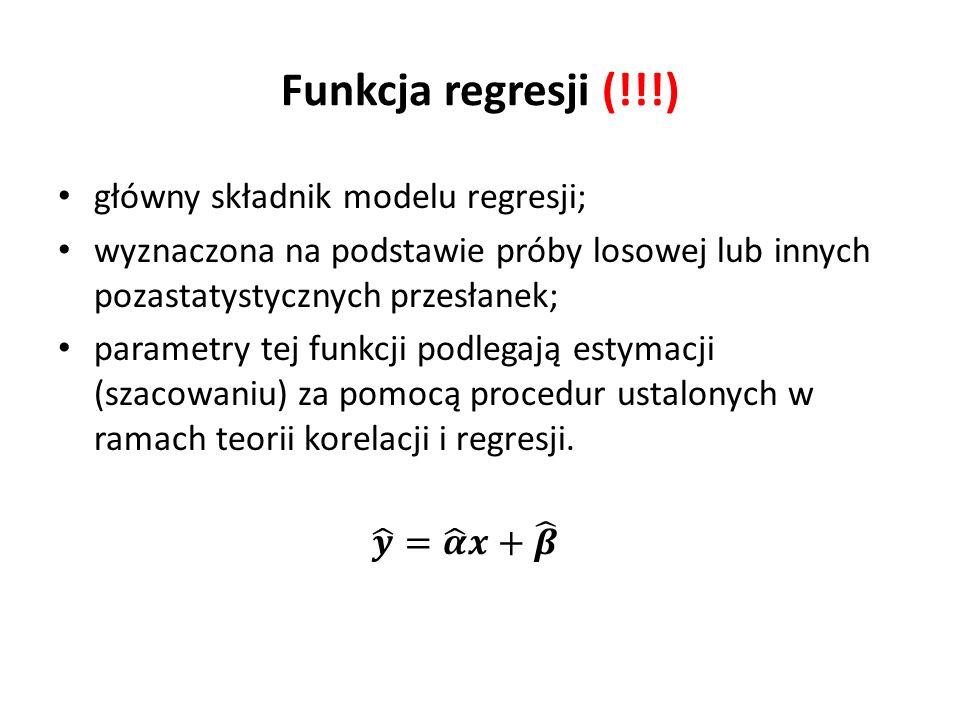 Funkcja regresji (!!!) główny składnik modelu regresji; wyznaczona na podstawie próby losowej lub innych pozastatystycznych przesłanek; parametry tej funkcji podlegają estymacji (szacowaniu) za pomocą procedur ustalonych w ramach teorii korelacji i regresji.