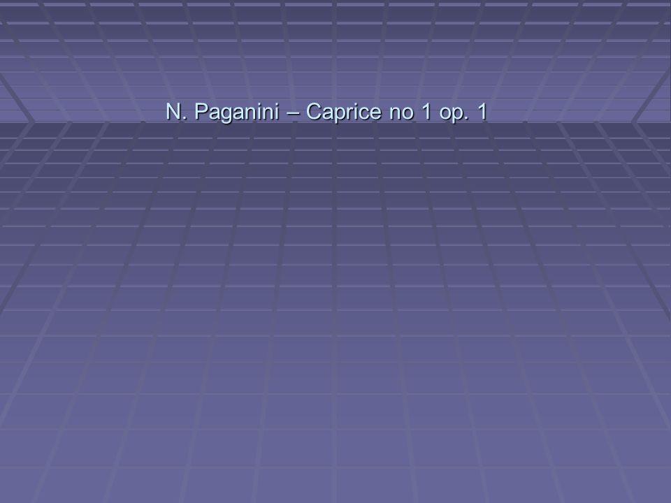 N. Paganini – Caprice no 1 op. 1