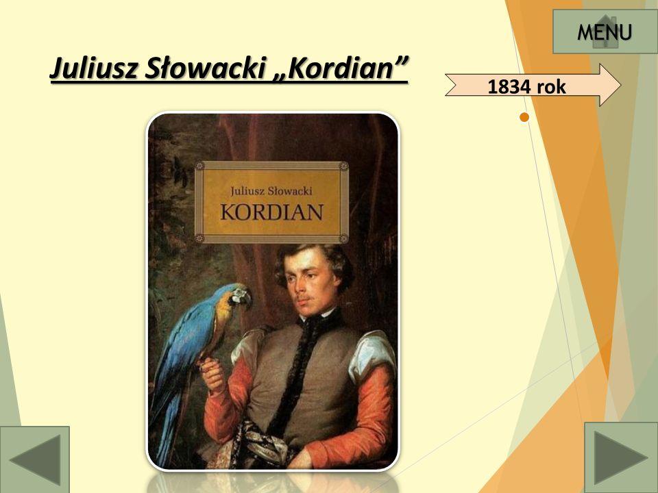 """Juliusz Słowacki """"Kordian MENU 1834 rok"""