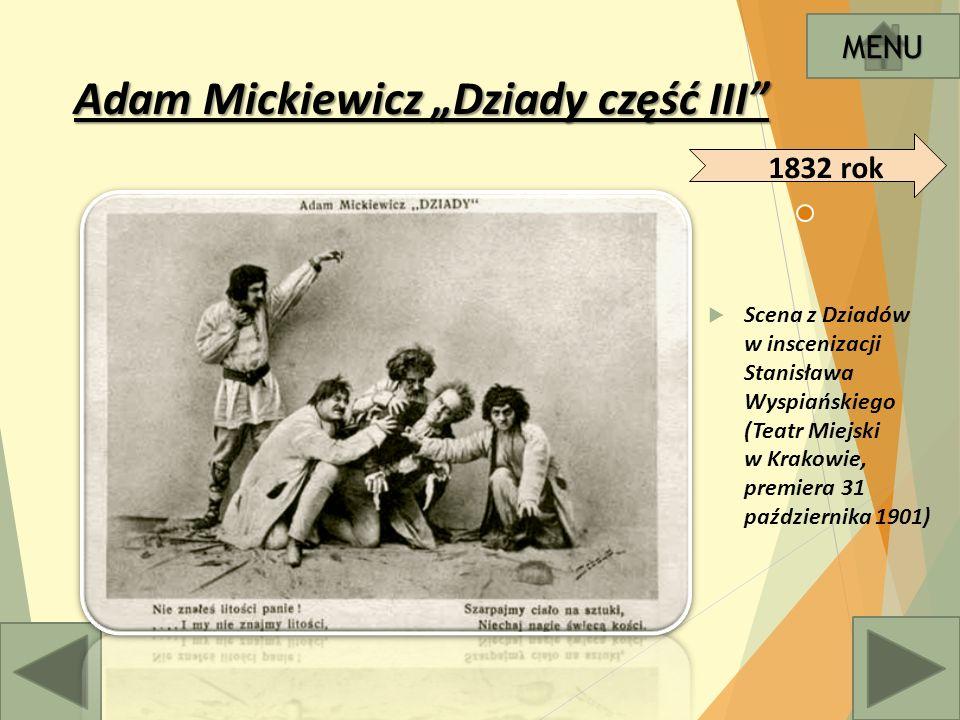 """Adam Mickiewicz """"Dziady część III  Scena z Dziadów w inscenizacji Stanisława Wyspiańskiego (Teatr Miejski w Krakowie, premiera 31 października 1901) MENU 1832 rok"""