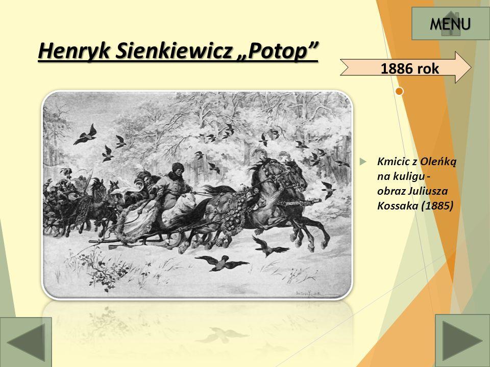 """Henryk Sienkiewicz """"Potop  Kmicic z Oleńką na kuligu - obraz Juliusza Kossaka (1885) MENU 1886 rok"""