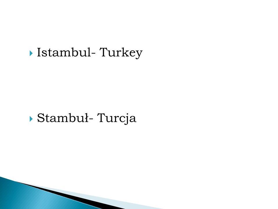  Istambul- Turkey  Stambuł- Turcja