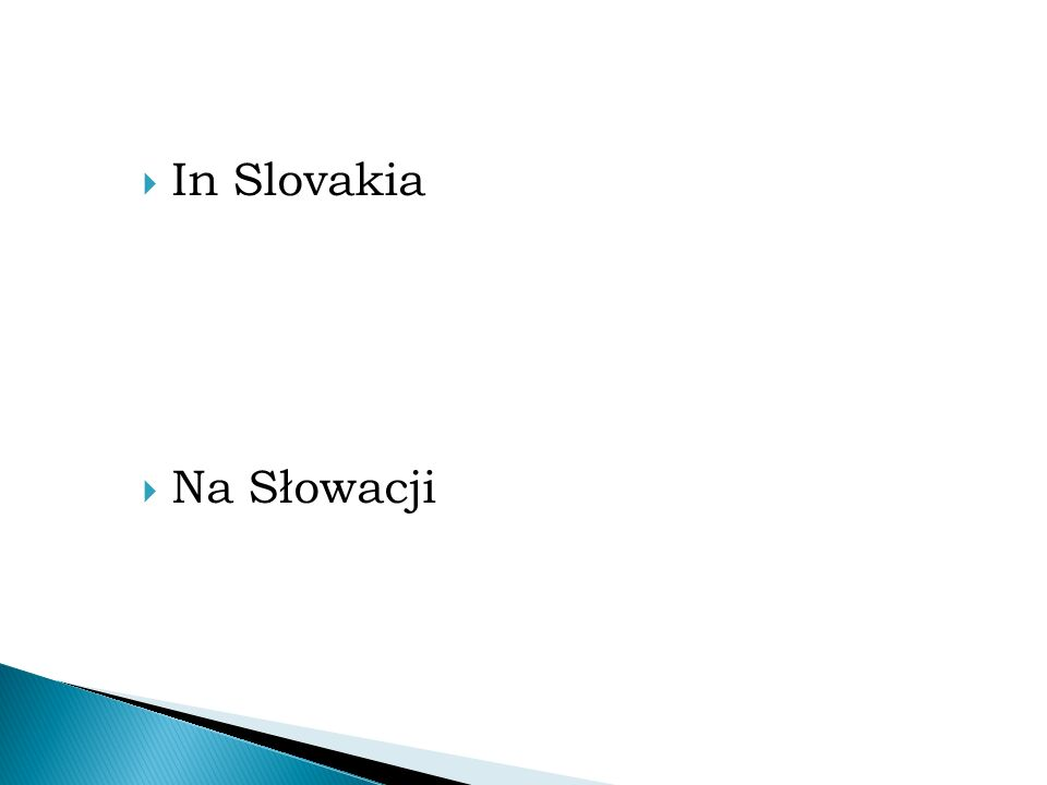  In Slovakia  Na Słowacji
