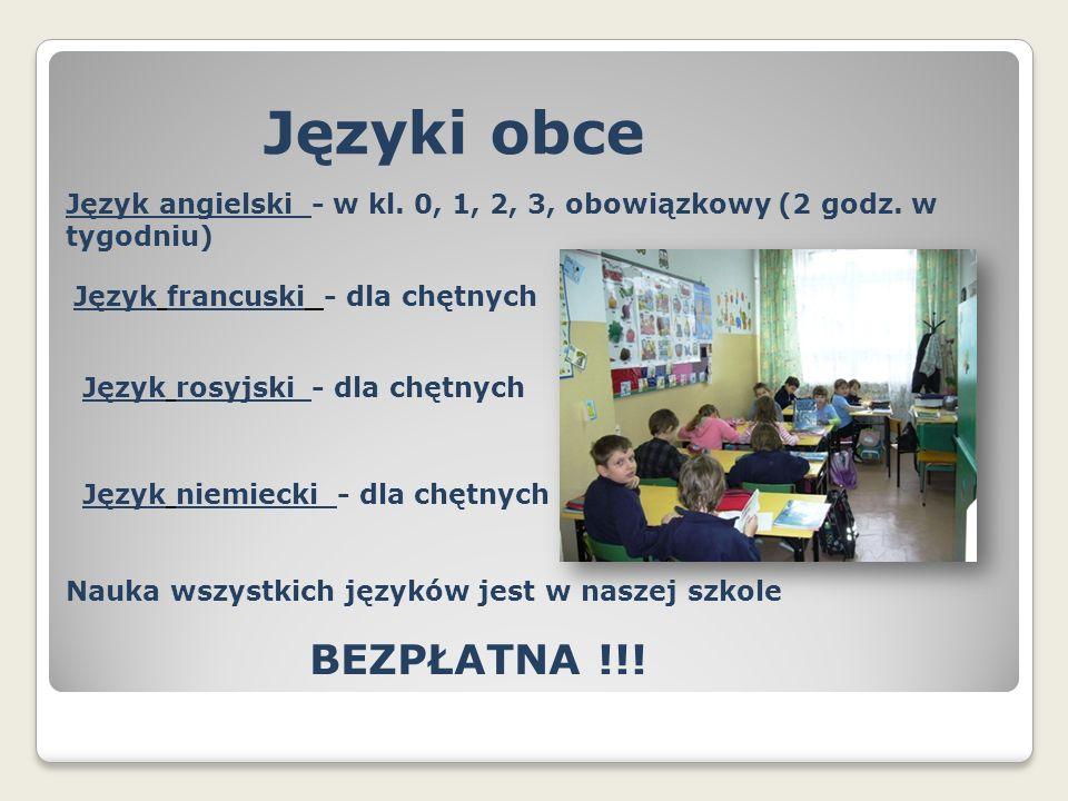 Języki obce Język angielski - w kl. 0, 1, 2, 3, obowiązkowy (2 godz.